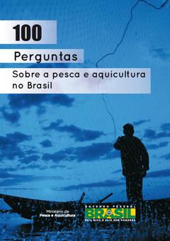 100 preguntas sobre pesca y acuicultura Brasil