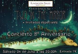 Concierto 8º Aniversario Two in the Mirror