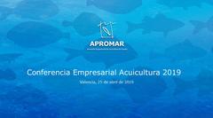 Conferencia Empresarial Acuicultura 2019_ APROMAR