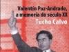 Valentin Paz-Andrade, a memoria do século XX